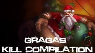 League Of Legends - Gragas Kill Compilation (Series Two)