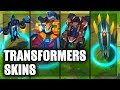 All Mecha Transformers Skins Aurelion Sol Aatrox Rengar Sion Kha'Zix Malphite (League of Legends)