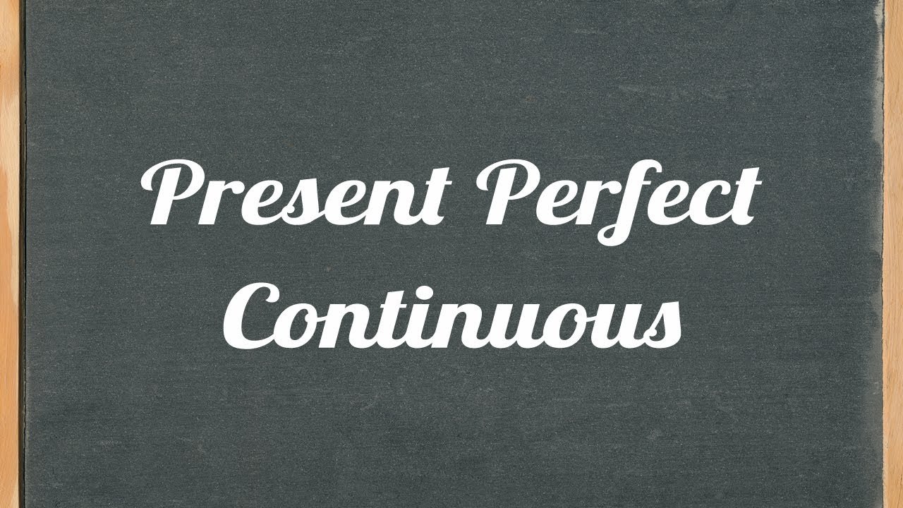 small resolution of Present Perfect Continuous Tense - English grammar tutorial video lesson -  YouTube