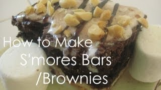 How To Make Easy S'mores Bars/brownies