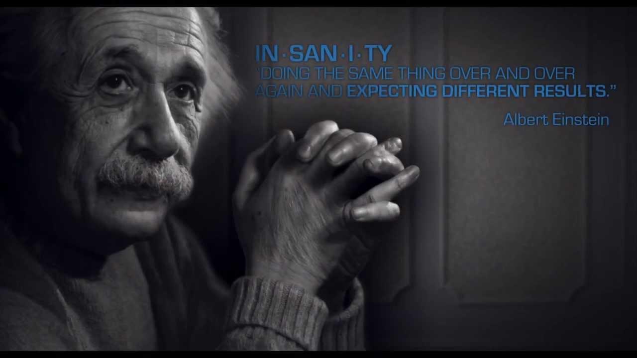 Albert Einstein Insanity Quote Youtube
