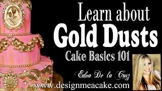 Cake Decorating 101: Gold Dusts