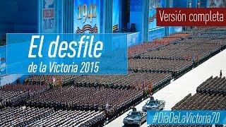 #DíaDeLaVictoria70: Desfile de la Victoria en la Plaza Roja 2015 (VERSIÓN COMPLETA)
