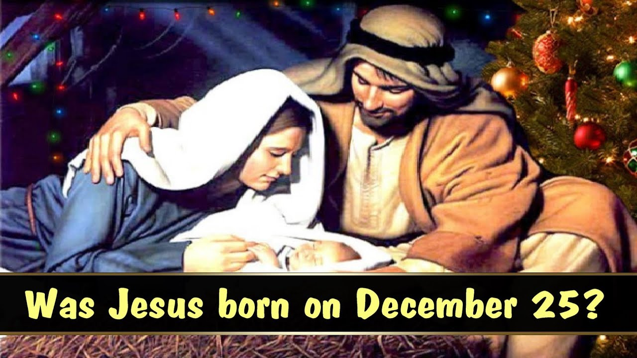 was jesus christ born on december 25 youtube