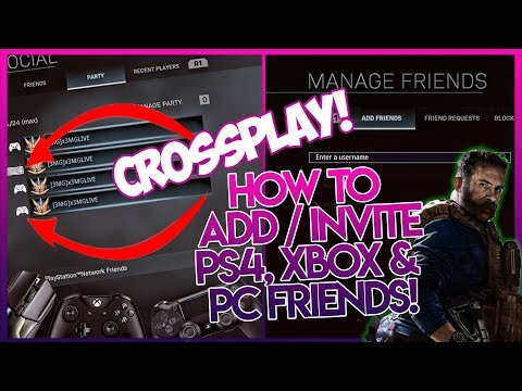CROSSPLAY ON Modern Warfare! How To Add & Invite Friends On PS4, Xbox & PC (How To Use Crossplay)