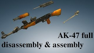 AK-47: full disassembly & assembly