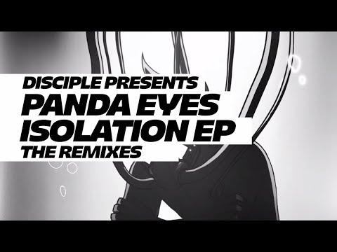 Panda Eyes - Isolation Remix EP [Dodge & Fuski/Eliminate/BOSSFIGHT/Nasko]