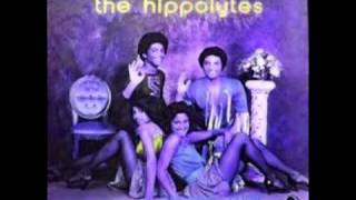 The Hippolytes - Blow You Out Tonight