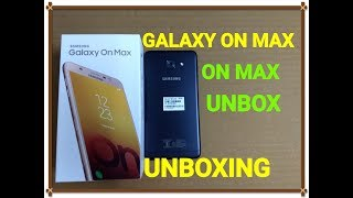 Samsung Galaxy On Max 2017 - Unboxing & Overview