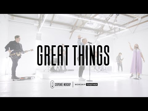 Great Things - Worship Together X Citipointe Worship