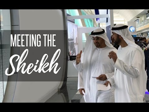 Meeting THE SHEIKH In ABU DHABI !!!