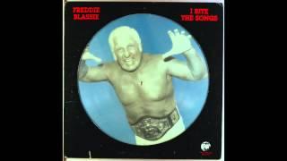 Freddie Blassie: I Bite the Songs