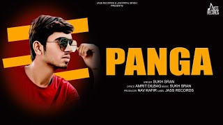 Panga   (Full Song)   Sukh Sran   New Punjabi Songs 2020   Latest Punjabi Songs 2020   Jass Records