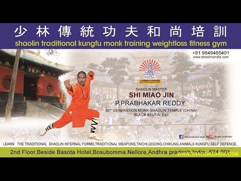 Shaolin Kung-fu India Wushu Warrior Trainer Shifu Prabhakar Reddy AP Wing Chun Monk Nellore Tai chi