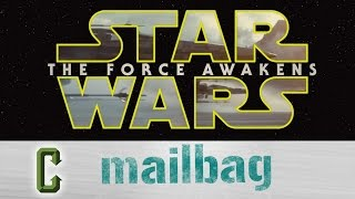 Collider Mail Bag - Will Star Wars Bump Other Movies Out Of Their Theatres?