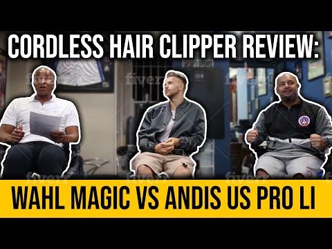 Cordless Hair Clipper Review: Wahl Magic Vs Andis US PRO Li