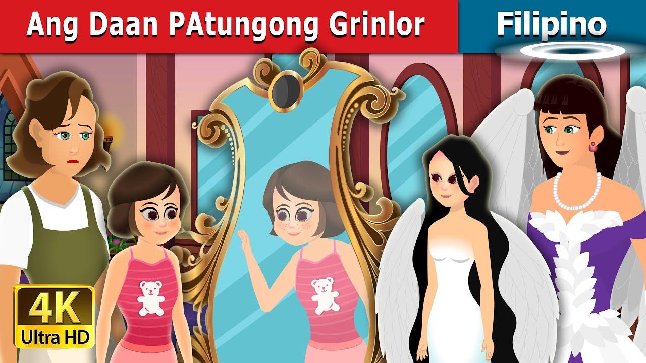 ANG DAAN PATUNGONG GRINLOR | The Way to Grinlor Story | Filipino Fairy Tales