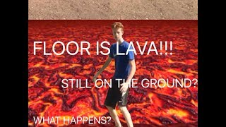 What happens if your still on the ground during the FLOOR IS LAVA Challenge!?