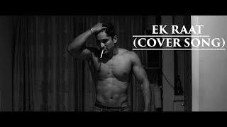 Vilen | Ek Raat [ Cover Song Video]