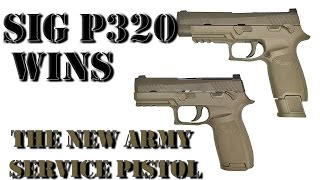 Sig P320: The New U.S. Army Service Pistol