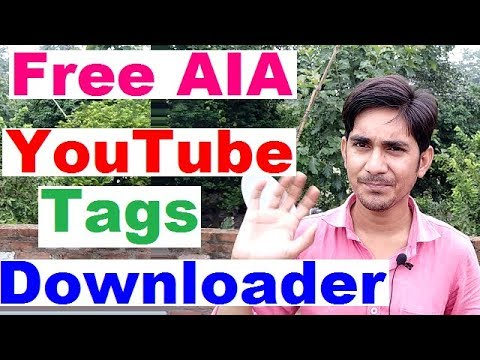 Free hight quality AIA file of Youtube tags downloader or finder thunkable , makeroid, appybuilder