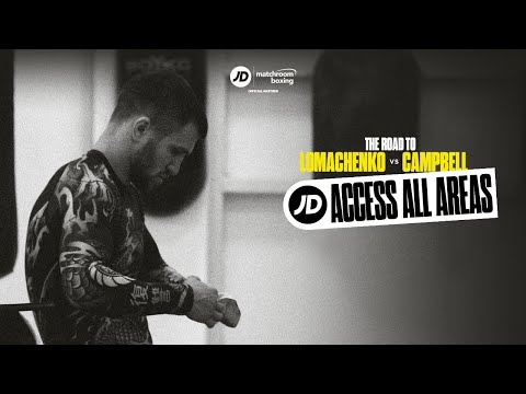 JD Access All Areas | The Road To Vasiliy Lomachenko Vs Luke Campbell