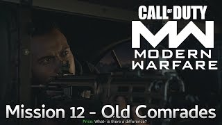 Call Of Duty Modern Warfare Mission 12 Old Comrades Story Campaign Playthrough COD MW