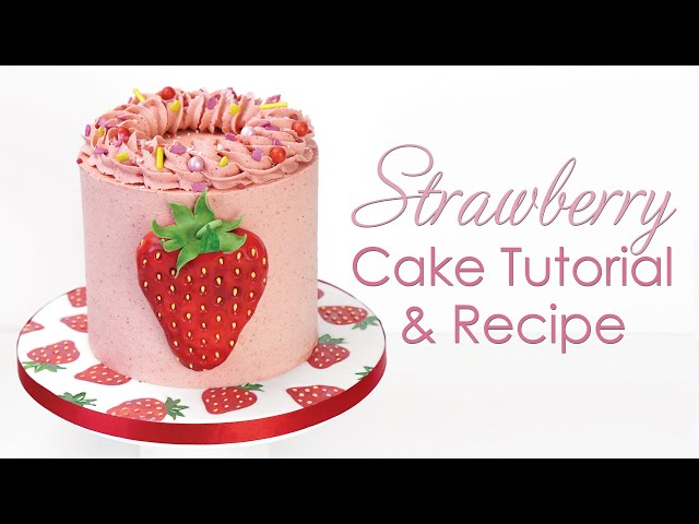 Buttercream Strawberry Cake Decorating Tutorial with Strawberry Cake Recipe
