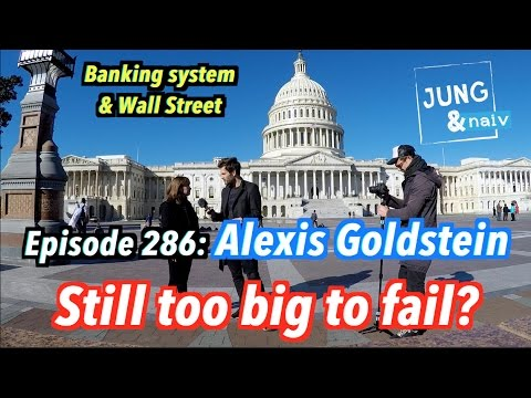 American banks: Still too big to fail? - Alexis Goldstein - Jung & Naiv: Episode 286
