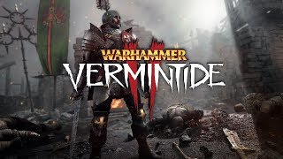 Warhammer: Vermintide 2 - For The Empire!