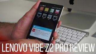 Lenovo Vibe Z2 Pro (India) Detailed Review, Camera, Benchmarks, Gaming Review - A Flagship Killer?