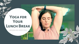 Office Yoga Part 2: Yoga for your Lunch Break