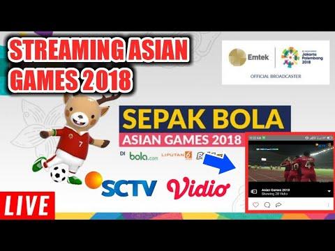 CARA LIVE STREAMING SEPAK BOLA ASIAN GAMES 2018 DI SCTV