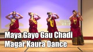 Maya Gayo Gau Chadi (Magar Kaura Dance) (Maiti Nepal-The Charity Show 2015,UK)