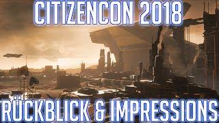 CitizenCon 2018: Ein kurzer Rückblick & meine persönlichen Highlights!