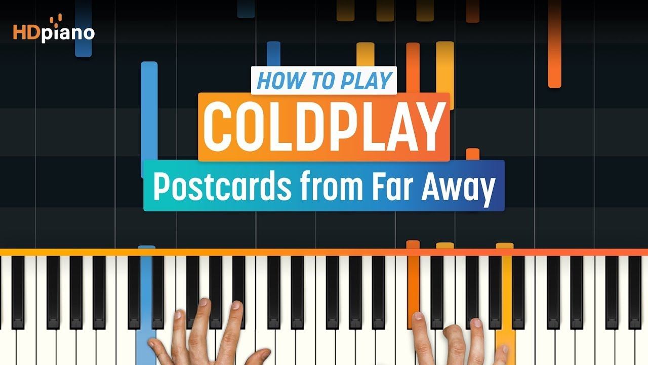 How To Play Postcards From Far Away By Coldplay Hdpiano Part 1 Piano Tutorial