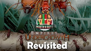 Empires of the Undergrowth Revisited - Is it still amazing?