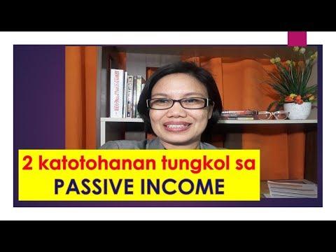 2 katotohanan tungkol sa PASSIVE INCOME