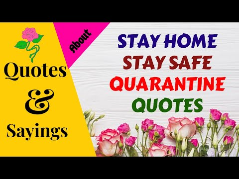 STAY HOME STAY SAFE QUARANTINE QUOTES | SparklingDub.Quotes 109