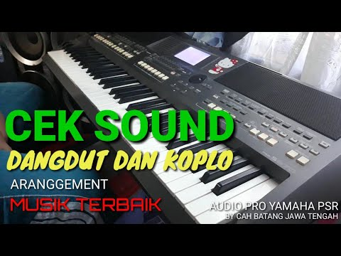 CEK SOUND DANGDUT AUDIO SOUND SYSTEM BY YAMAHA PSR S 670