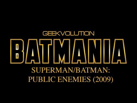 Batmania Day 16 | Superman/Batman: Public Enemies
