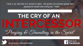 Cry of an Intercessor   Praying for Bereaved