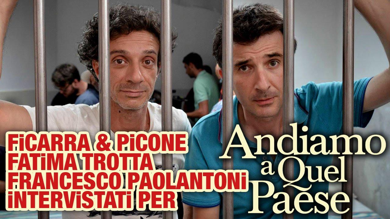 Andiamo A Quel Paese Ficarra Picone Fatima Trotta E Francesco Paolantoni Youtube