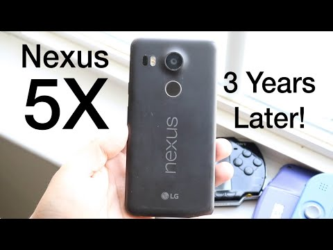 NEXUS 5X: 3 YEARS LATER! (Still Worth It?) (LATE 2018 Review)