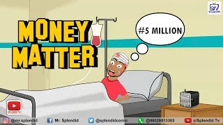 MONEY MATTER COMEDY CARTOON
