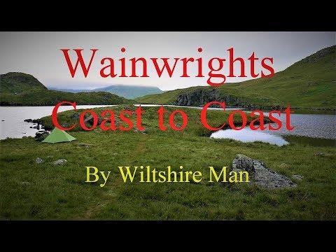 Wainwrights Coast To Coast Walk PART ONE By Wiltshire Man