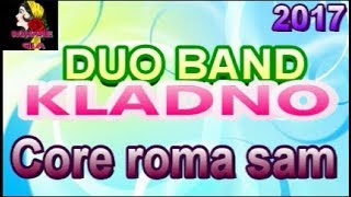 duo band kladno core roma sam 2017