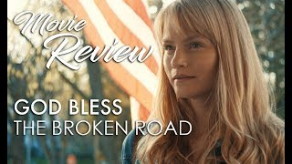 GOD BLESS THE BROKEN ROAD Review by Movieguide®