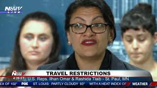 TRAVEL RESTRICTIONS: U.S. Reps. Ilhan Omar & Rashida Tlaib full newser
