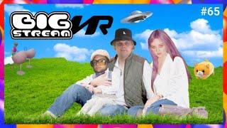 BIG STREAM VR #65: SHROUDIES GONE WILD